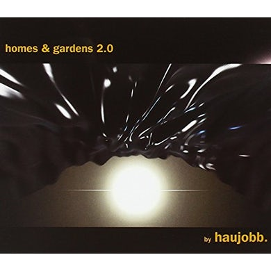 Haujobb HOMES & GARDENS 2.0 CD
