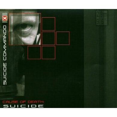 Suicide Commando CAUSE OF DEATH: SUICIDE CD