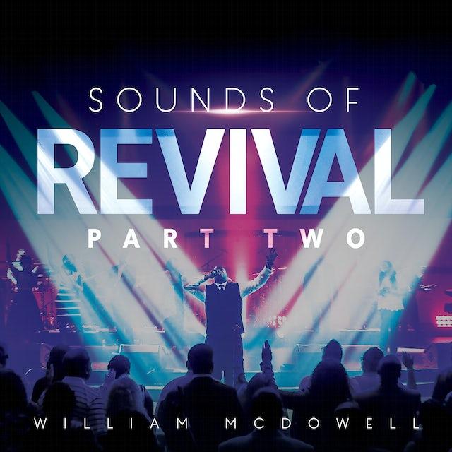William McDowell SOUNDS OF REVIVAL II: DEEPER CD