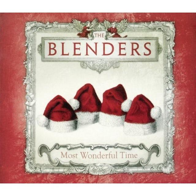 Blenders MOST WONDERFUL TIME CD
