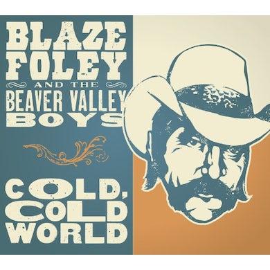 Blaze Foley COLD COLD WORLD Vinyl Record