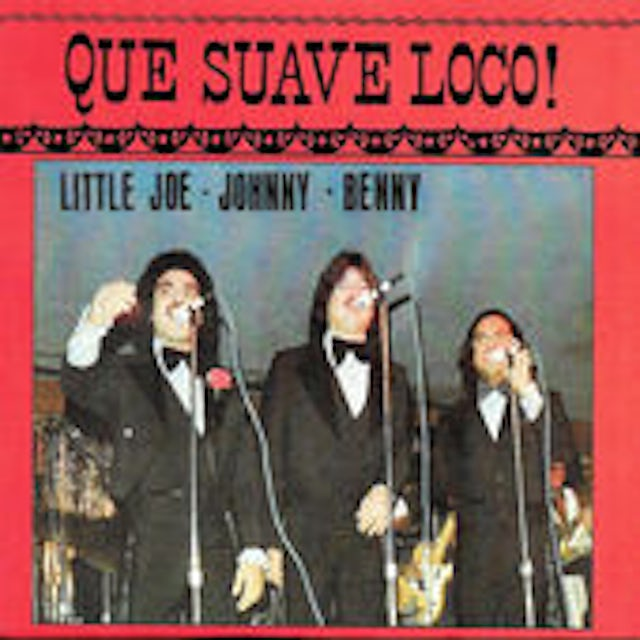 little joe QUE SUAVE LOCO CD
