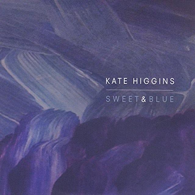 Kate Higgins SWEET AND BLUE CD