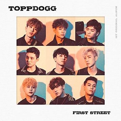 ToppDogg FIRST STREET CD