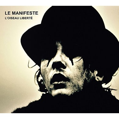 Saez LE MANIFESTE: L'OISEAU LIBERTE CD