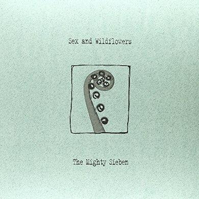 Sieben SEX & WILDFLOWERS Vinyl Record