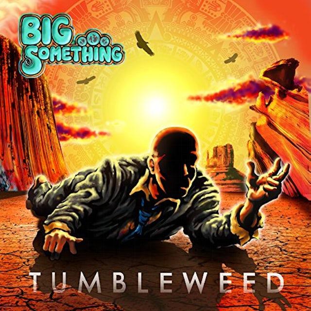 Big Something TUMBLEWEED Vinyl Record