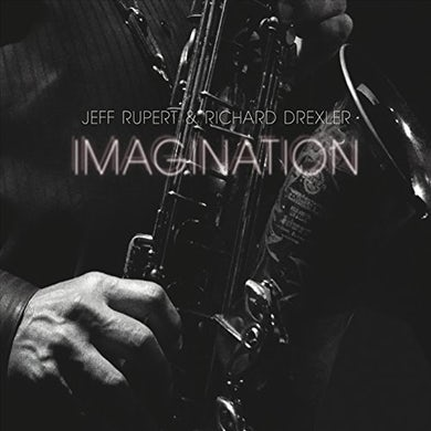 Jeff Rupert IMAGINATION CD