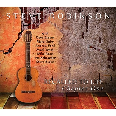 Steve Robinson RECALLED TO LIFE: CHAPTER ONE CD