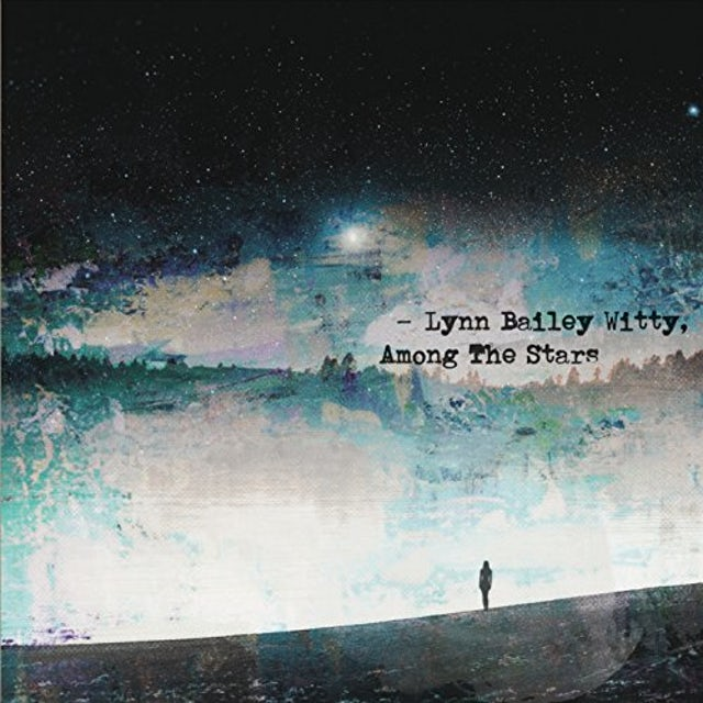 Lynn Bailey Witty AMONG THE STARS CD