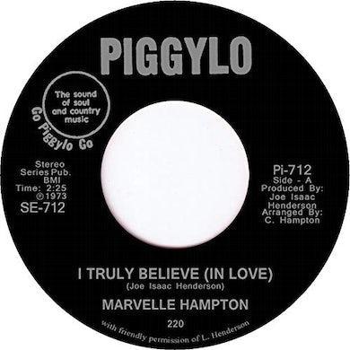 Marvelle Hampton I TRULY BELIEVE (IN LOVE) Vinyl Record