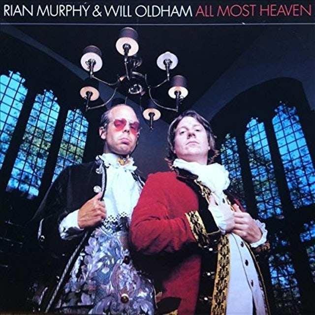 Rian Murphy / Will Oldham ALL MOST HEAVEN Vinyl Record