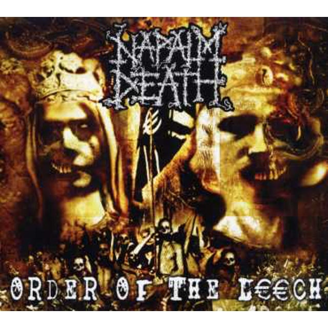 Napalm Death ORDER OF THE LEECH CD