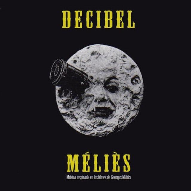 Decibel MELIES CD