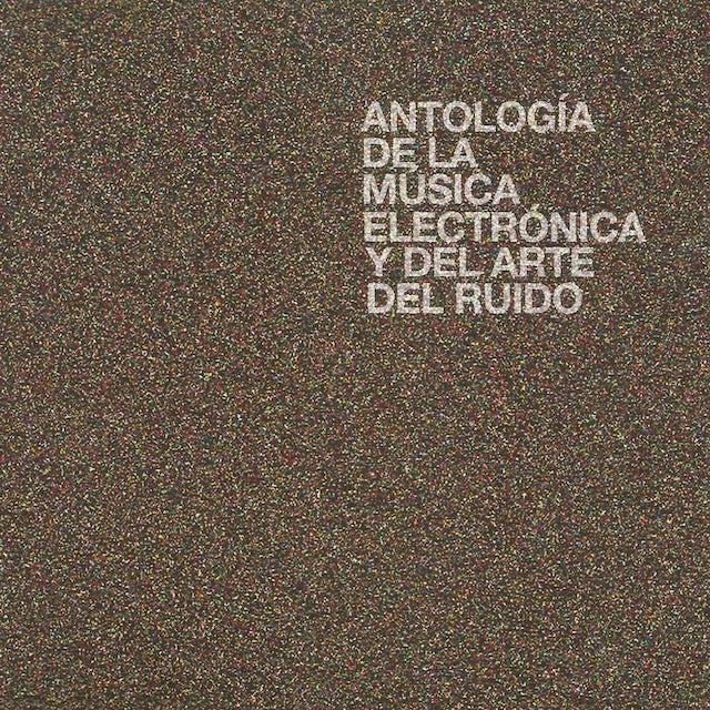 Antologia De La Musica Electronica Y Del Arte Del