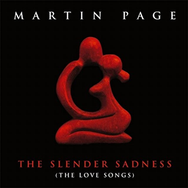 Martin Page SLENDER SADNESS (THE LOVE SONGS) CD