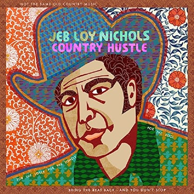Jeb Loy Nichols COUNTRY HUSTLE CD