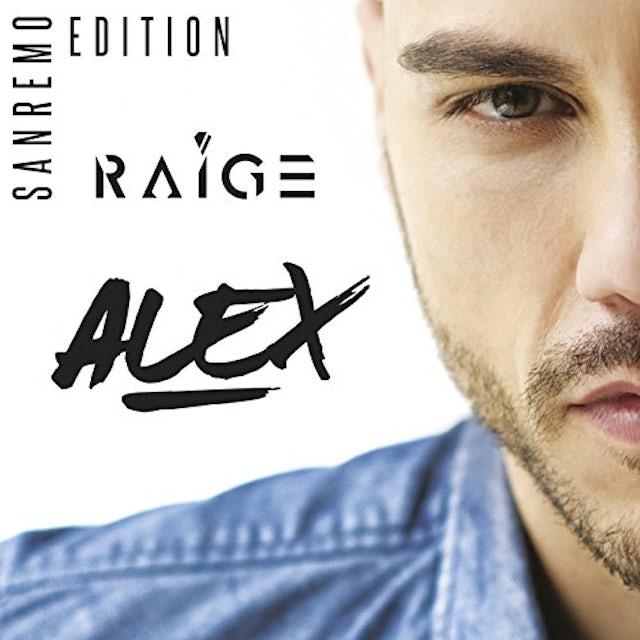 Raige ALEX: SANREMO EDITION CD
