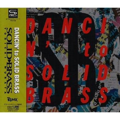 SOLID BRASS DANCIN TO CD