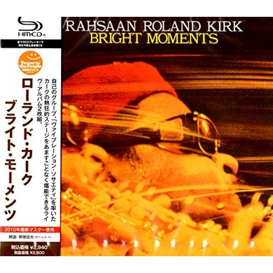 Roland Kirk BRIGHT MOMENTS CD