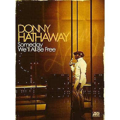 Donny Hathaway SOMEDAY WE'LL ALL BE FREE CD
