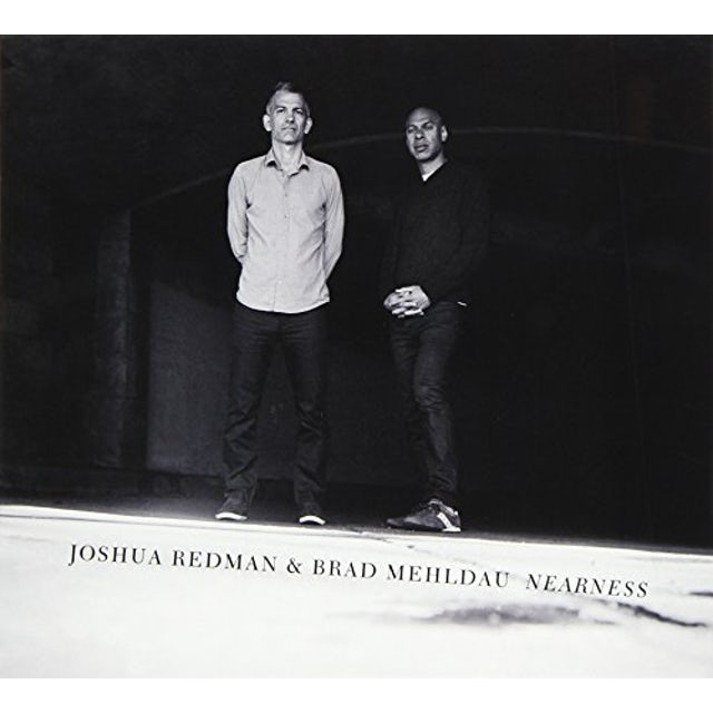 Joshua Redman NEARNESS (& BRAD MEHLDAU) CD
