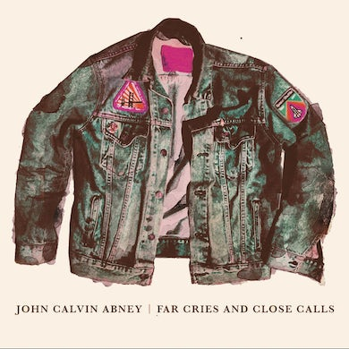 John Calvin Abney FAR CRIES & CLOSE CALLS Vinyl Record