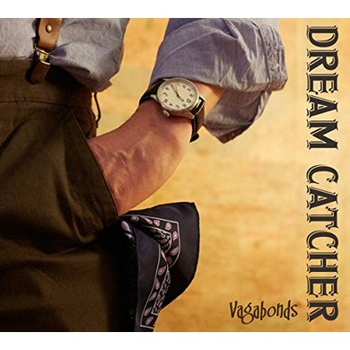 Dream Catcher VAGABONDS CD