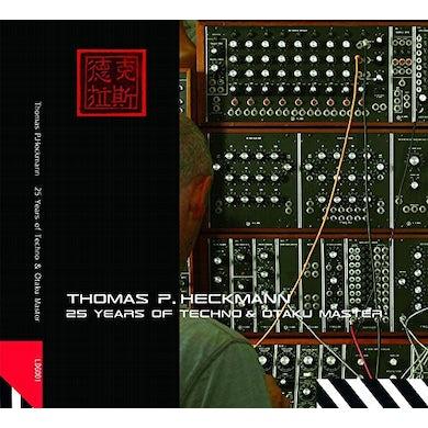 Thomas P Heckmann 25 YEARS OF TECHNO & OTAKU MASTER CD