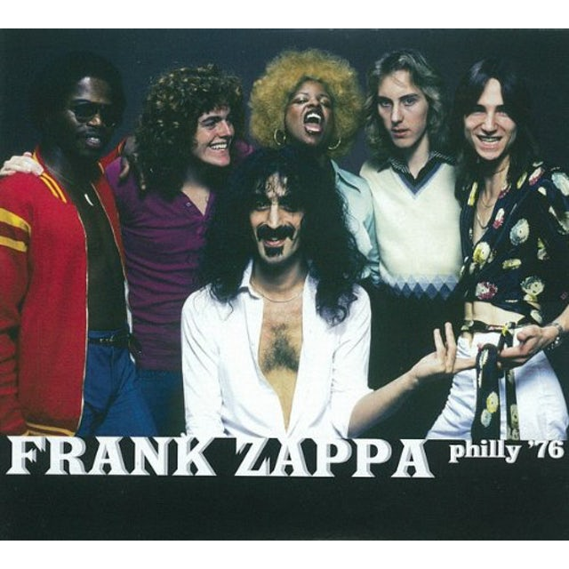 Frank Zappa PHILLY 76 CD