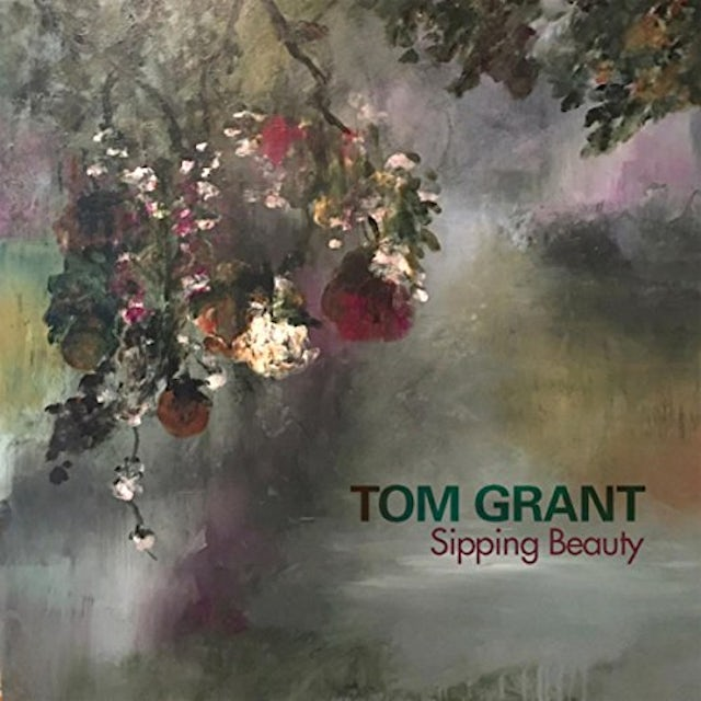 Tom Grant SIPPING BEAUTY CD
