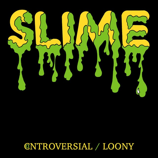 Slime CONTROVERSIAL / LOONY Vinyl Record