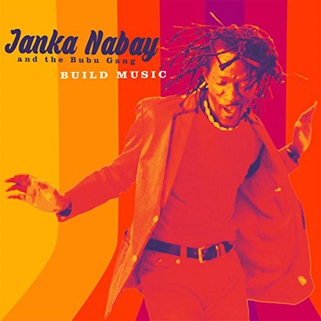 Janka Nabay & Bubu Gang BUILD MUSIC CD