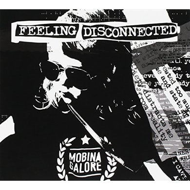 Mobina Galore FEELING DISCONNECTED CD