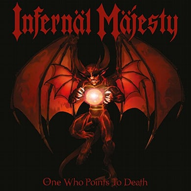 INFERNAL MAJESTY ONE WHO POINTS TO DEATH (BLOOD RED VINYL) Vinyl Record