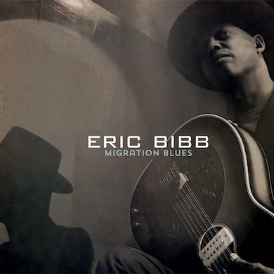 Eric Bibb MIGRATION BLUES CD