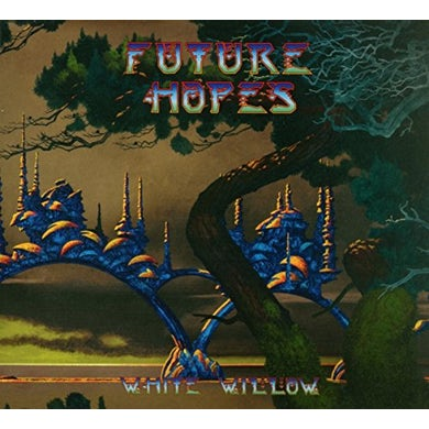 White Willow FUTURE HOPES CD