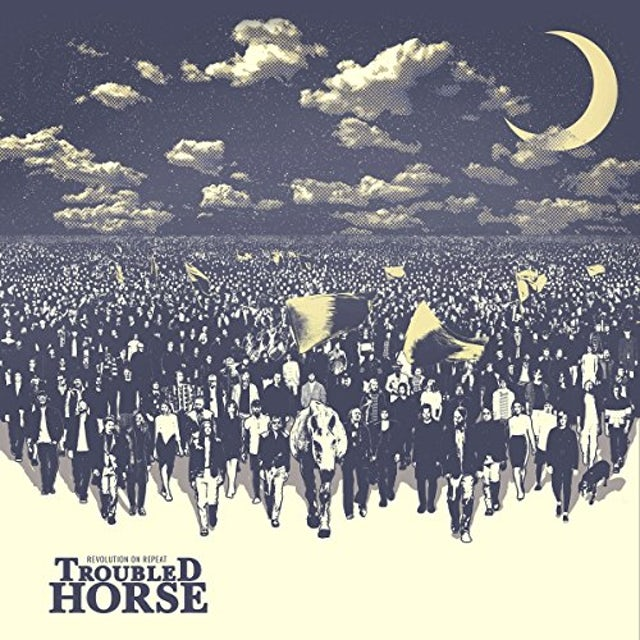 Troubled Horse REVOLUTION ON REPEAT CD