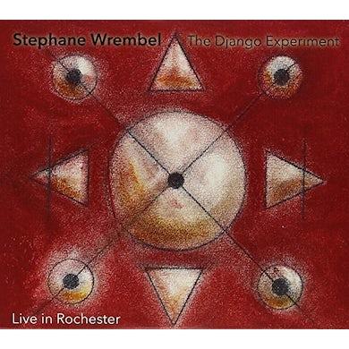 Stephane Wrembel DJANGO EXPERIMENT: LIVE IN ROCHESTER CD