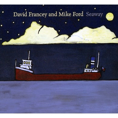 David Francey SEAWAY CD