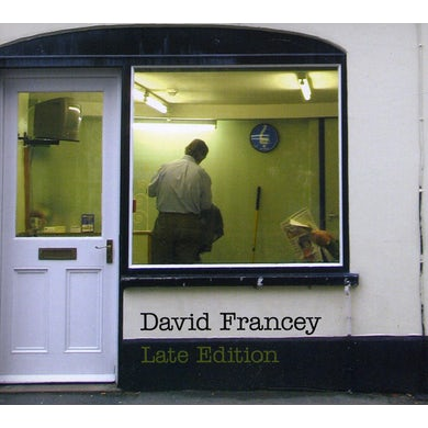 David Francey LATE EDITION CD