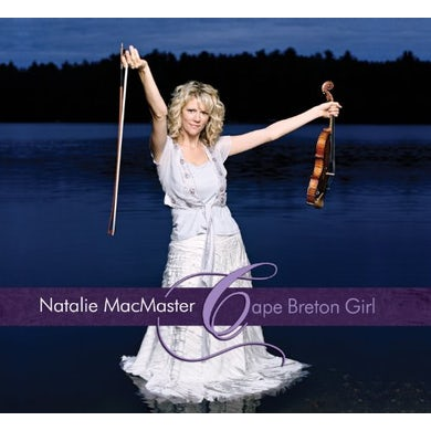 Natalie MacMaster CAPE BRETON GIRL CD