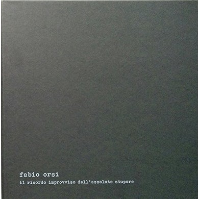 Fabio Orsi IL RICORDO IMPROVVISO DELL'ASSOLUTO STUPORE Vinyl Record