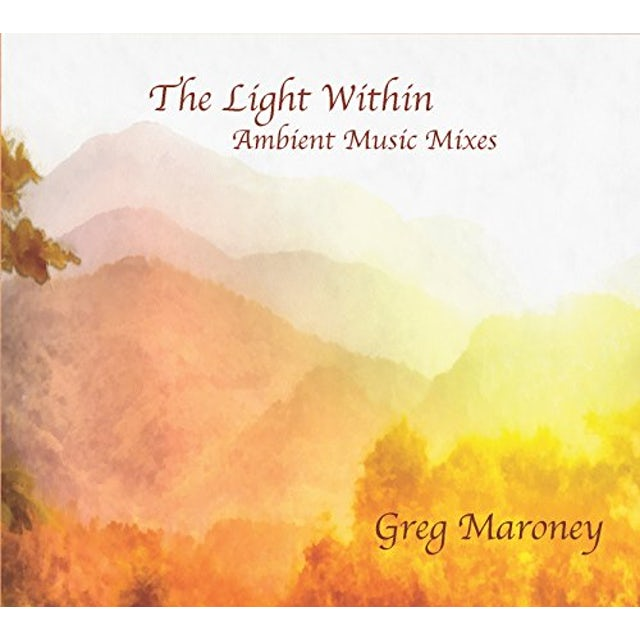 Greg Maroney LIGHT WITHIN CD