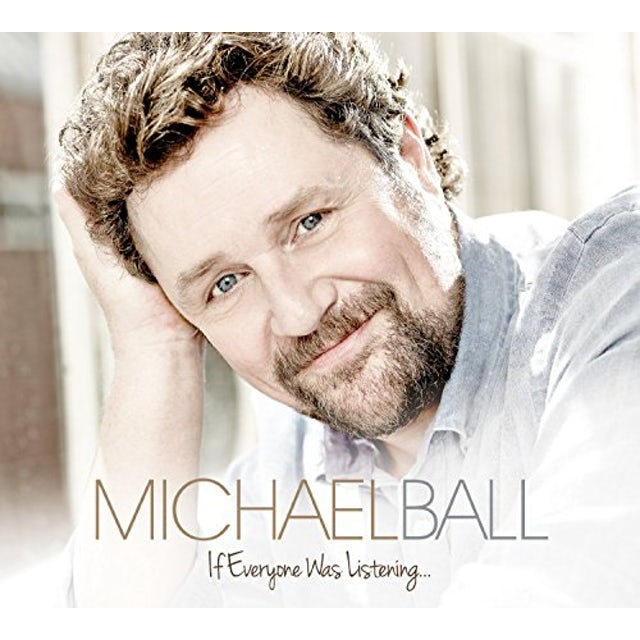 Michael Ball IF EVERYONE WAS LISTENING CD