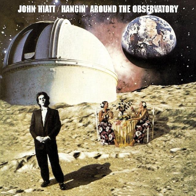 John Hiatt HANGIN AROUND THE OBSERVATORY CD