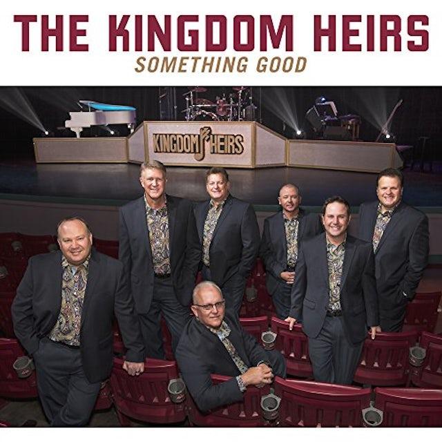Kingdom Heirs SOMETHING GOOD CD