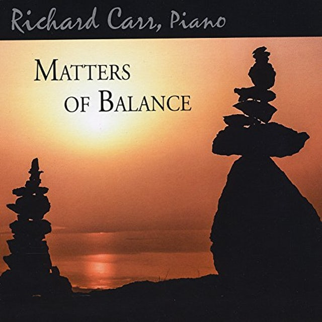Richard Carr MATTERS OF BALANCE CD