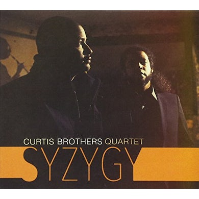Curtis Brothers Quartet SYZYGY CD