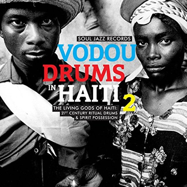 Soul Jazz Records Presents VODOU DRUMS IN HAITI 2 CD